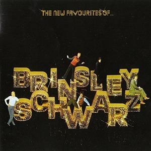 The New Favourites of... Brinsley Schwarz