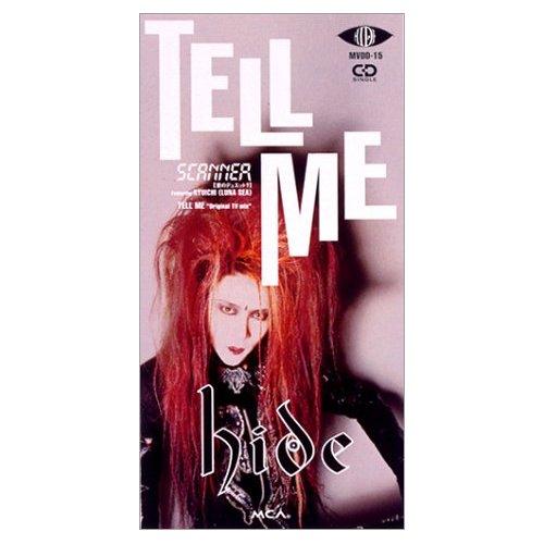tell me 4thシングル 1994年3月24日発売 hide 生誕50周年記念