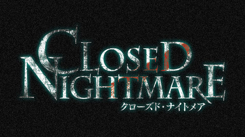 Closed-Nightmare_180412-2