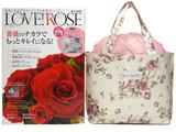 LOVE! ROSE 《付録》 レストローズ一番人気の薔薇柄トートバッグ