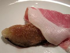 8夜の食事:生ハムと黒いちじくアップ@La Terra(ラ・テッラ)・イタリアン・七隈