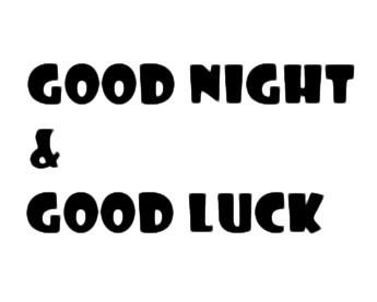 20111102_goodnight&goodluck