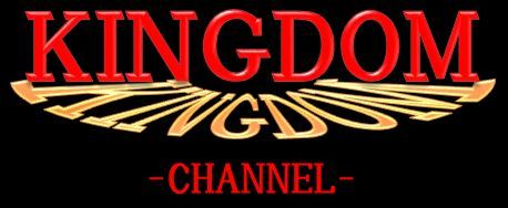 Kingdom channel