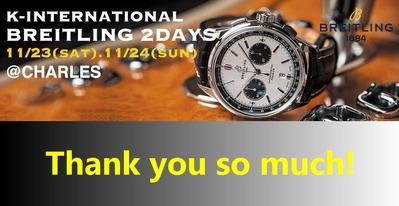 K-INTERNATIONAL & BREITLING 2DAYS THANK YOU SO MUCH