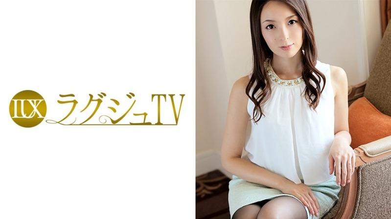 さき 37歳 専業主婦 - おっとりした印象のオトナの女性【ラグジュTV 008 - 259L...