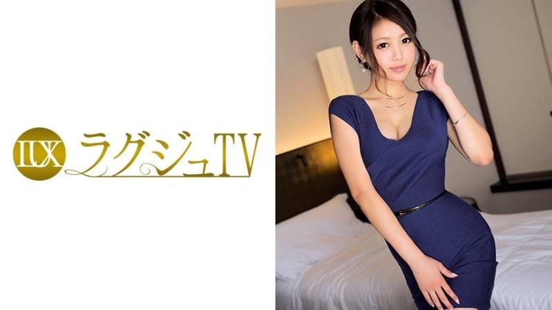 みき 30歳 元受付嬢 - 【ラグジュTV 432 - 259LUXU-446】