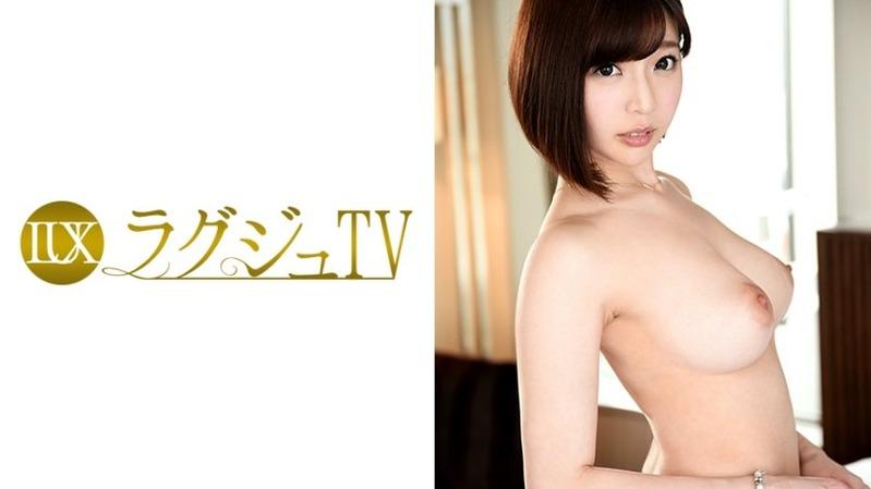 望月紗季 26歳 アパレルメーカーのプレス担当 - 【ラグジュTV 640 - 259LUXU...
