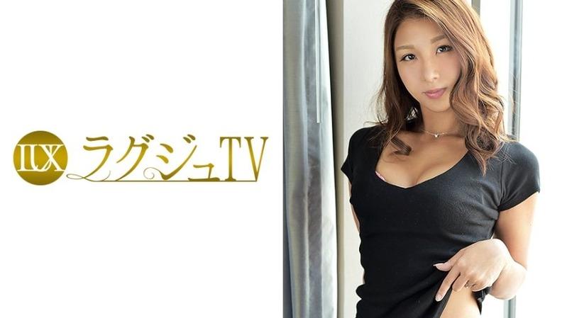 南祥子 29歳 OL - この世の中の男全員の心を奪える程のいい女【ラグジュTV 046 - ...