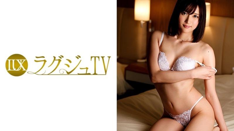 磨き抜かれたカラダ芸術的な美しさをもった高級ラグジュ娘 - ラグジュTV 040 - 【259...
