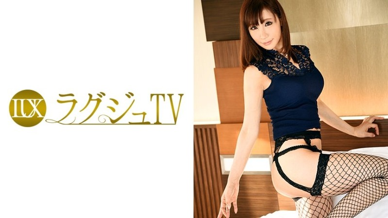 浅野瞳 37歳 元アロマセラピスト - 【ラグジュTV 605 - 259LUXU-612】