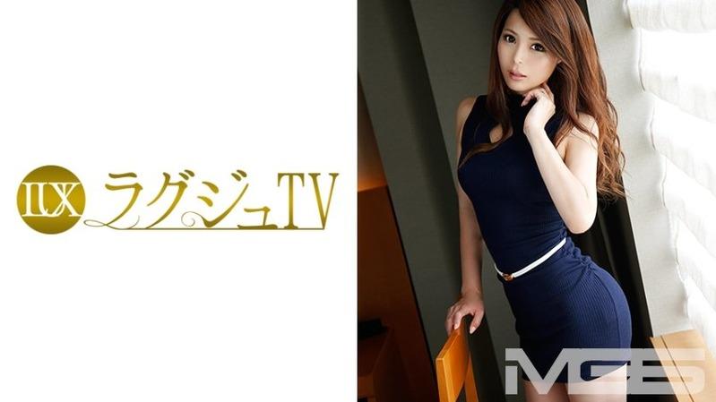 小柳麗美 33歳 元大企業受付 - 【ラグジュTV 358 - 259LUXU-374】