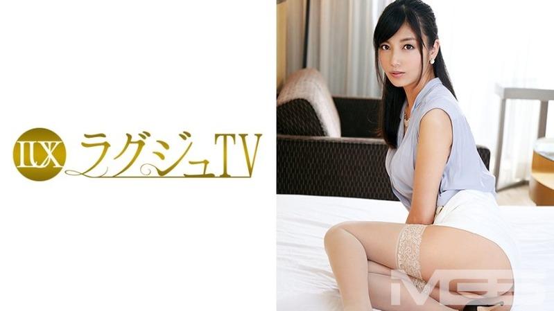 平京香 32歳 受付嬢 - 【ラグジュTV 327 - 259LUXU-344】