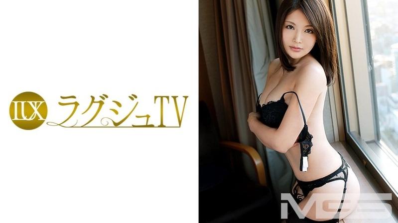 鈴木麻衣 35歳 会社経営 - 麗しのラグジュ美女【ラグジュTV 095 - 259LUXU-...