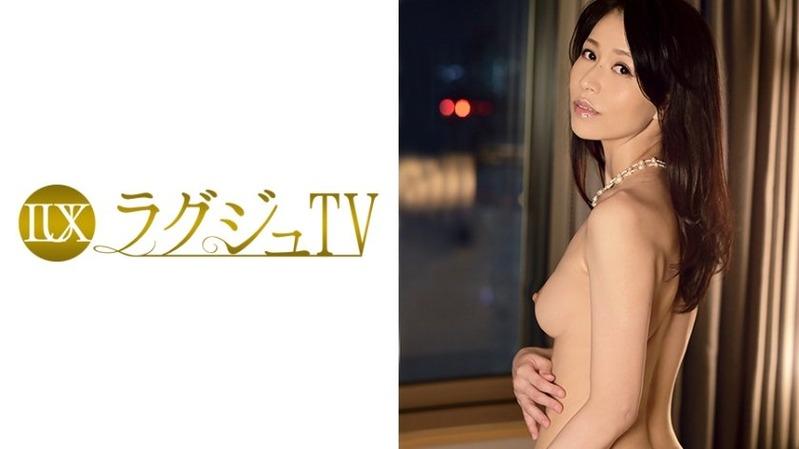 井上綾子 38歳 社長夫人 - いやらしいフェロモンむんむんのラグジュ美魔女【ラグジュTV 0...