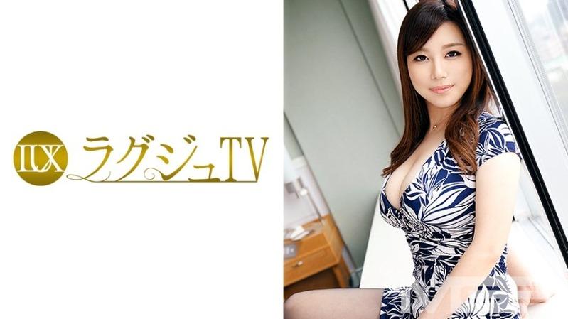 片瀬伶音 30歳 学校教師 - 【ラグジュTV 317 - 259LUXU-307】