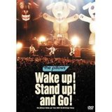 wake up! stand up! and go!