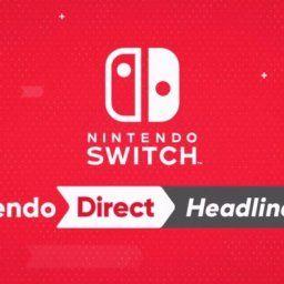そろそろ「Nintendo Direct」来てもよくね?