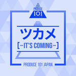 PRODUCE-101-JAPAN-Its-Coming