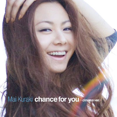 chance for you 〜cinema ver.〜 倉木麻衣