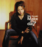 19 Make my day 〜♪