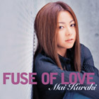 29 FUSE OF LOVE 〜♪