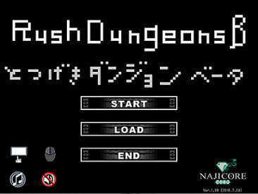 Rush Dungeons!β