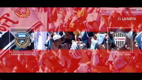 ◆J1◆30節 川崎F×神戸 川崎前半まさかの3失点も後半猛攻3得点で大逆転勝利!2位広島に4差