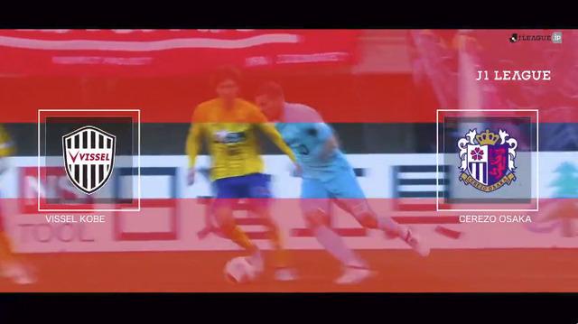 ◆J1◆4節 神戸×C大阪 神戸藤田&ポルディ弾で完勝!C大阪4戦未勝利