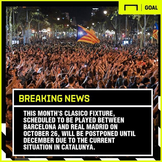 ◆悲報◆リーガがエル・クラシコ開催可否の決定を再び延期、月曜に再び検討:カタルーニャ独立運動デモ激化で