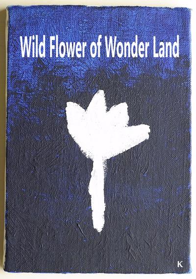 Wild Flower of Wonder Land