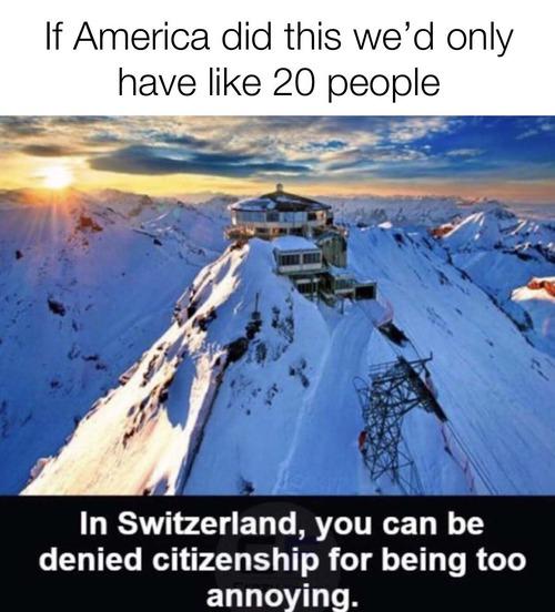 スイスではうるさすぎると市民権を拒否される01