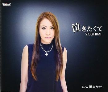 新曲『泣きたくて』YOSHIMI