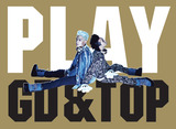 GD & TOP  Play With GD&TOP