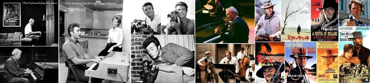 ■①Clint Eastwood playing piano and western movies