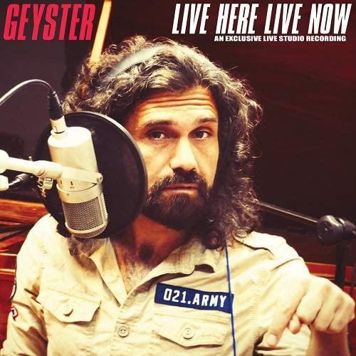 geyster live