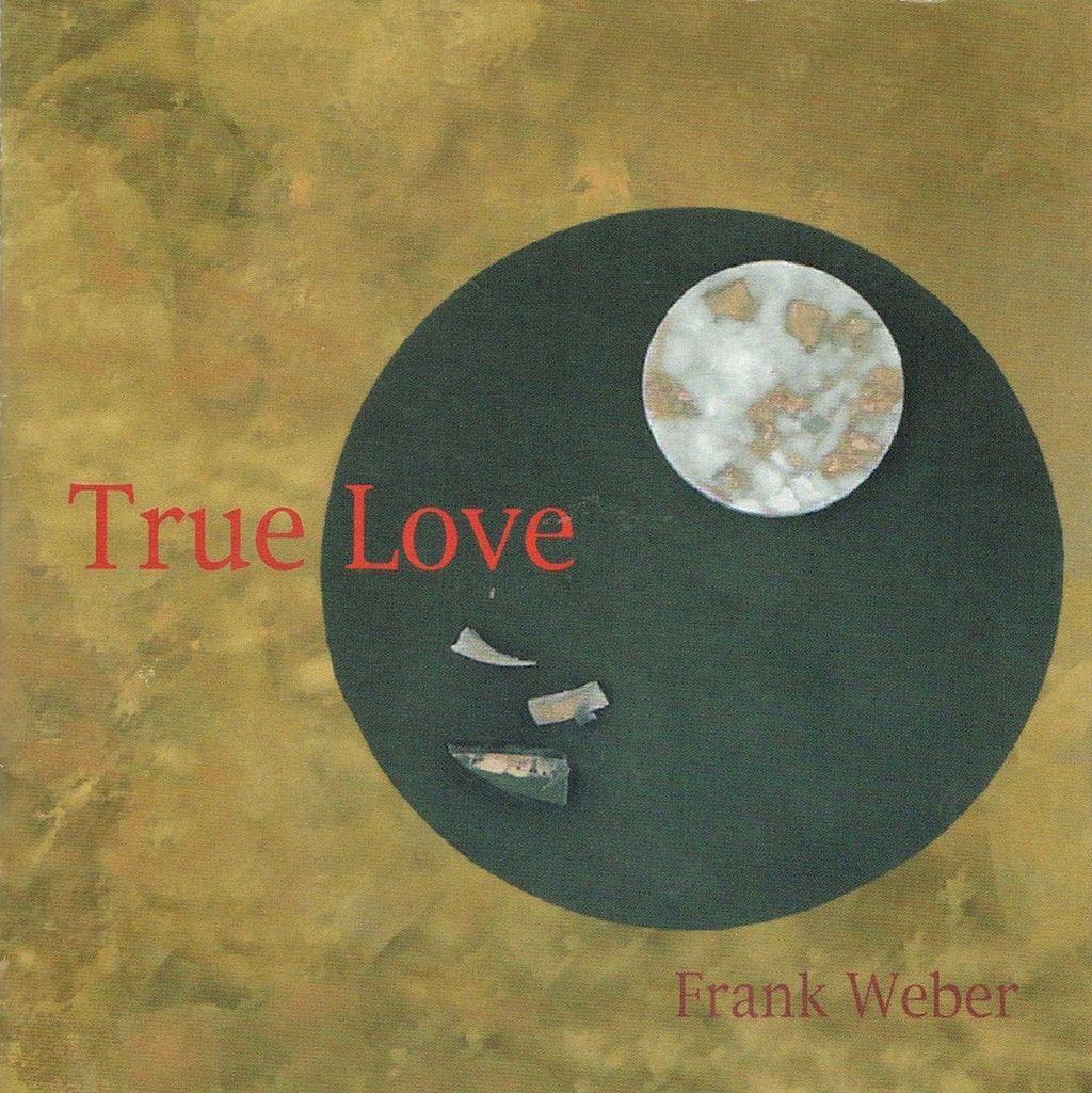 frank weber_true love