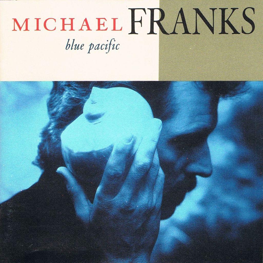 michael franks_blue pacific