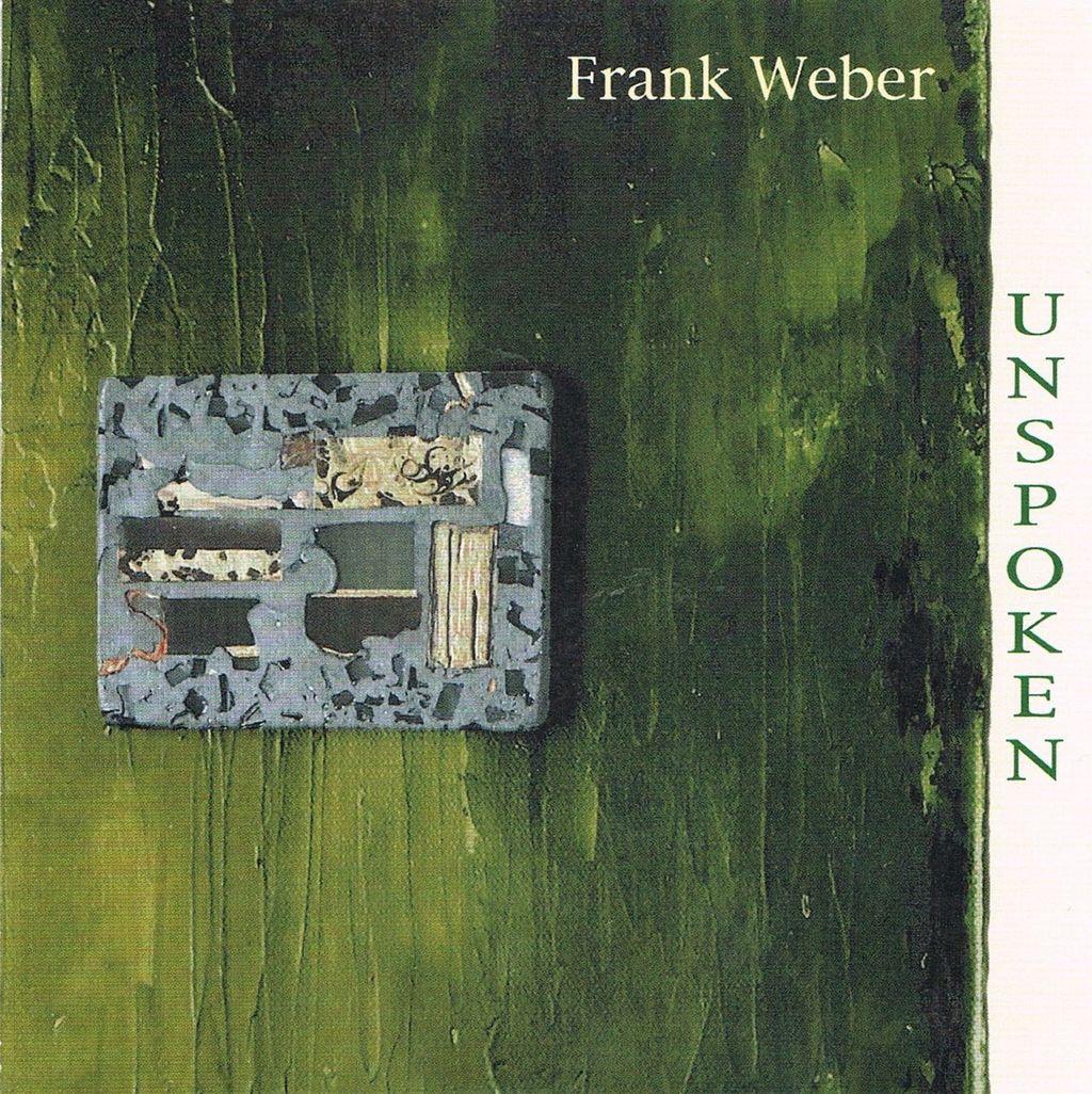 frank weber_unspoken