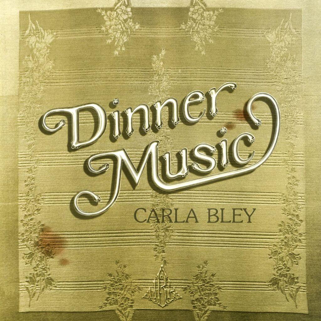 carla bley_dinner music