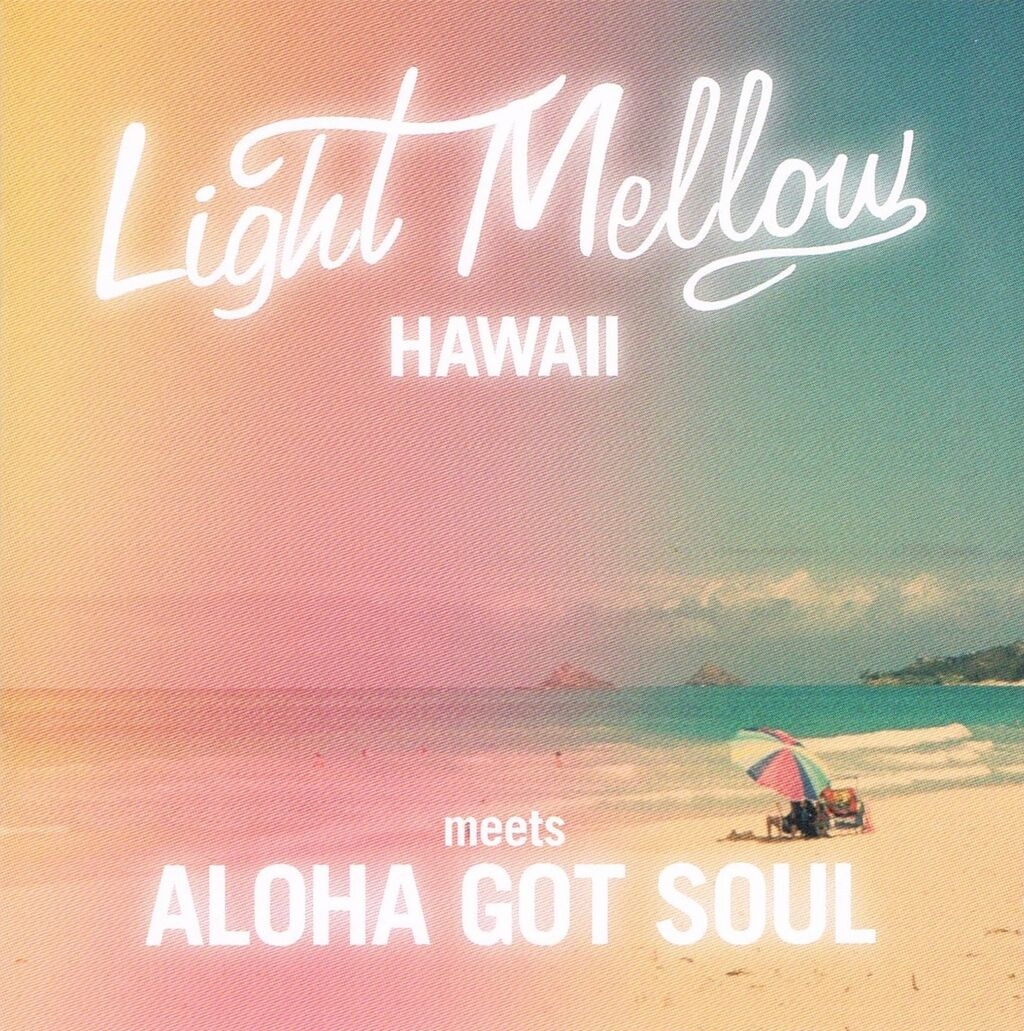 light mellow hawaii