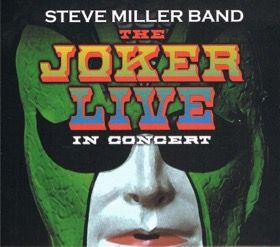 steve miller_joker live