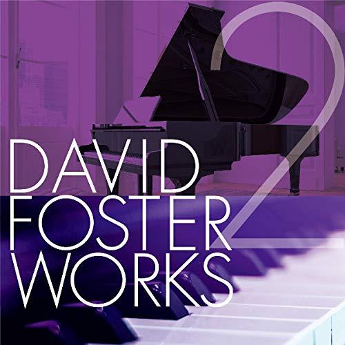 david foster works 2