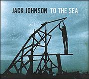 jack_johnson_to_the_sea