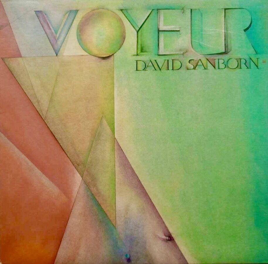 david sanborn_voyeur