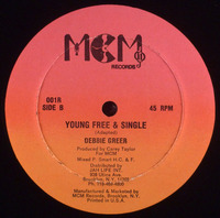 Debbie Greer Young Free & Single MCM Records 1984