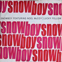 Snowboy Featuring Noel McCoy Lucky Fellow 1991 Acid Jazz