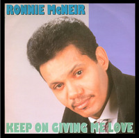 Ronnie McNeir Keep On Giving Me Love 1990 Motorcity