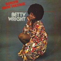 Betty Wright Danger High Voltage  1974