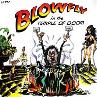 Blowfly  Blowfly In The Temple Of Doom 1984
