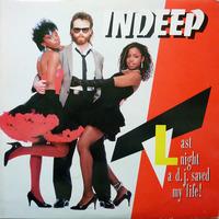 Indeep Last Night A D.J. Saved My Life 1983